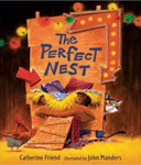 THE PERFECT NEST. Copyright � 2007 John Manders. Candlewick Press, INC.
